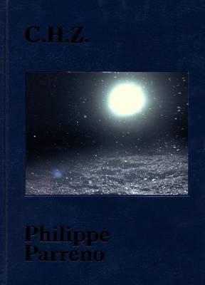 Philippe Parreno: C.H.Z.