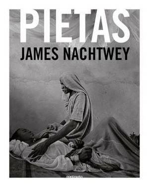 James Nachtwey: Pietas