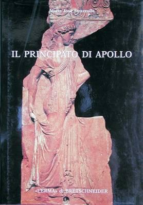 Il Principato Di Apollo: Mito E Propaganda Nelle Lastre Campana Dal Tempio Di Apollo Palatino