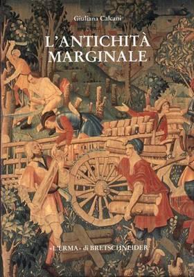 L'Antichita Marginale: Continuita Dell'arte Provinciale Romana Nel Rinascimento