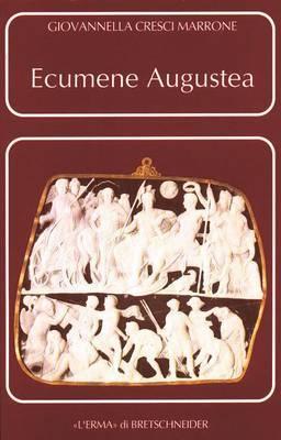 Ecumene Augustea: Una Politica Per Il Consenso