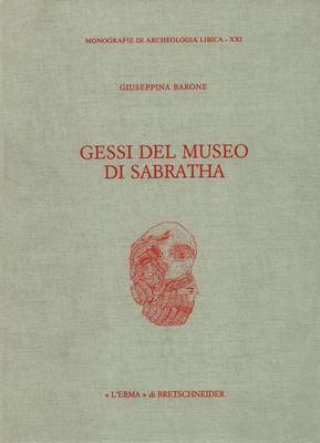 I Gessi del Museo Di Sabratha
