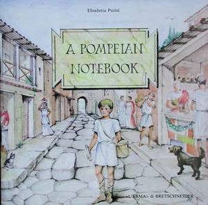 A Pompeian Notebook: Discovering a Buried City with Stories and Games
