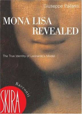 Mona Lisa Revealed: The True Identity of Leonardo's Model