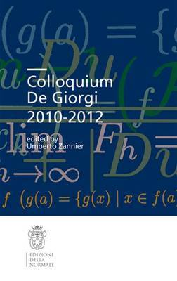 Colloquium De Giorgi 2010-2012