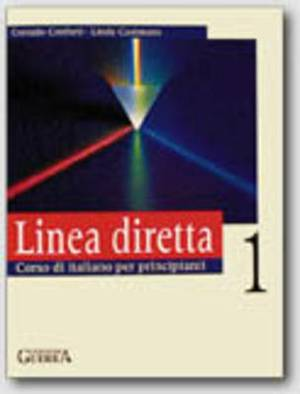 Linea Diretta: Libro Dello Studente 1: Vol 1