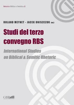 Studi del Terzo Convegno RBS: International Studies on Biblical & Semitic Rhetoric