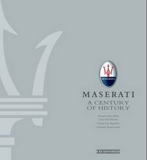 Maserati - A Century of History: The Official Book