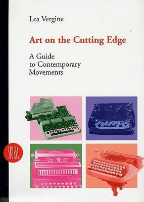 Art on the Cutting Edge: A Guide to Contemporary Movements