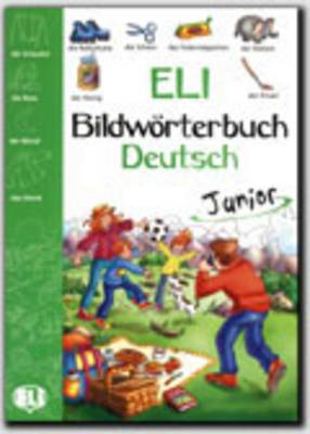 ELI Picture Dictionary Junior: Picture Dictionary Junior - German