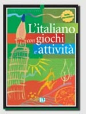 L'Italiano Con Giochi E Attivita: Book 1