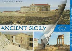 Ancient Sicily: Monuments Past & Present