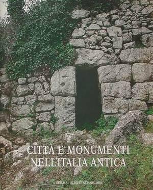 Citta E Monumenti Nell'italia Antica