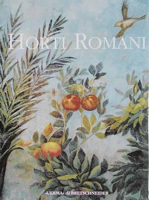 Horti Romani: Atti del Convegno. Roma 1995