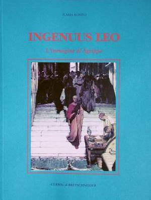 Ingenuus Leo: L'Immagine Di Agrippa