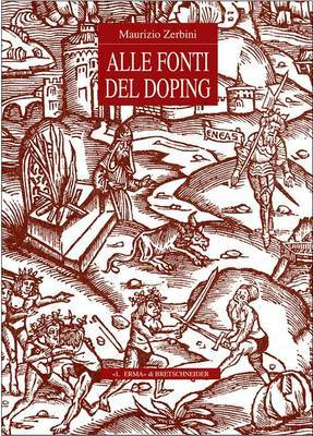 Alle Fonti del Doping: Fortuna E Prospettive Di Un Tema Storico-Religioso