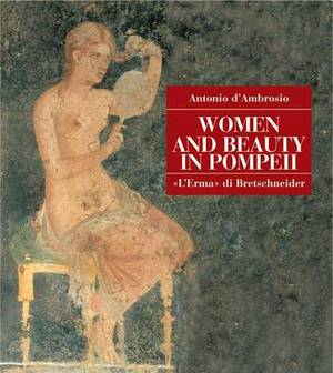 Women and Beauty in Pompeii