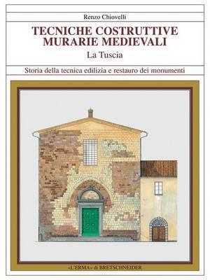 Tecniche Costruttive Murarie Medievali La Tuscia
