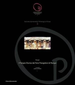 Il Tempio Dorico del Foro Triangolare Di Pompei