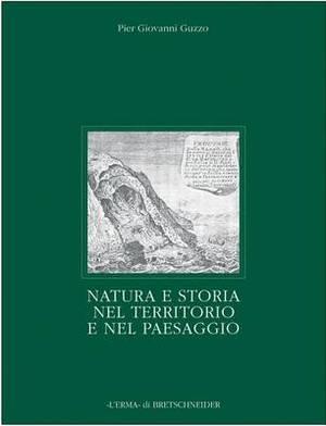 Natura E Storia Nel Territorio E Nel Paesaggio
