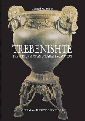 Trebenishte: The Fortunes of an Unusual Excavation