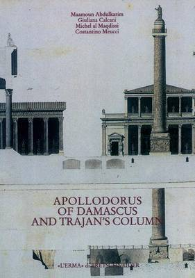 Apollodorus of Damascus and Trajan's Column: From Tradition to Project