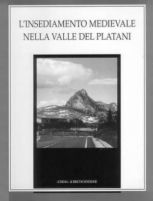 L'Insediamento Medievale Nella Valle del Platani