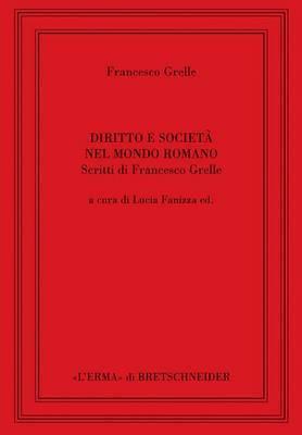 Diritto E Societa Nel Mondo Romano