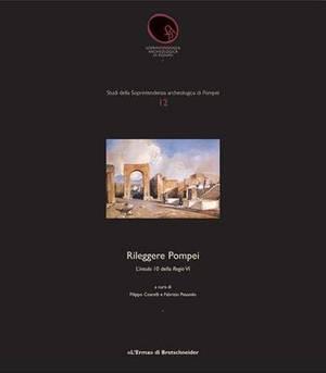 Rileggere Pompei: 1. L'Insula 10 Della Regio VI