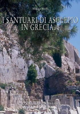 I Santuari Di Asclepio in Grecia 1
