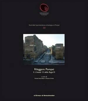 Rileggere Pompei II: 2. L'Insula 13 Della Regio VI