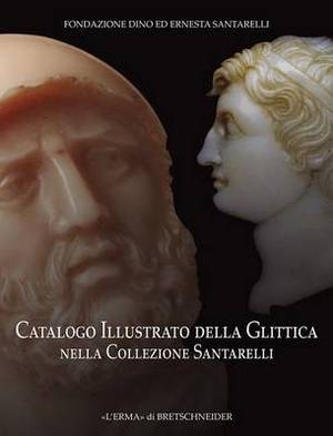 Catalogo Illustrato Della Glittica Nella Collezione Santarelli
