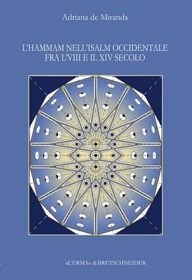 L'Hammam Nell'islam Occidentale Fra L'Viii E Il XIV Secolo