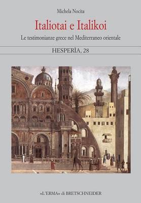 Italiotai E Italikoi Testimonianze Greche Nel Mediterraneo Orientale