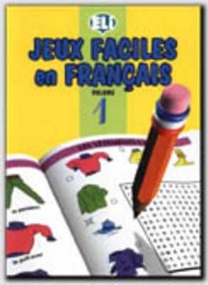 Jeux Faciles En Francais: Book 1