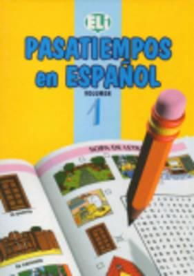 Pasatiempos En Espanol: Book 1