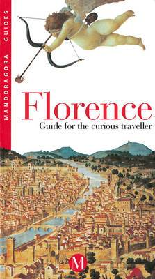 Florence: Guide for the Curious Traveller