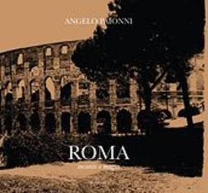 Rome, Images & Emotions: Magic Routes in a Vanished Rome