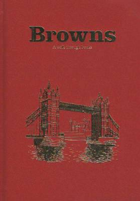 Browns: A Walk Through Books...