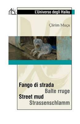 Fango Di Strada / Street Mud