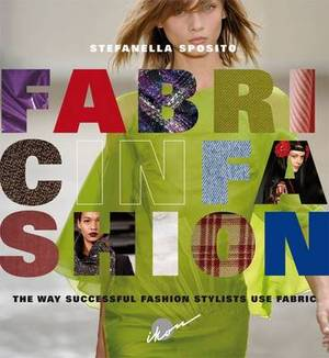 Fabric in Fashion: The Way Successful Stylists Use Fabric