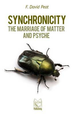 Synchronicity: The Marriage of Matter and Psyche