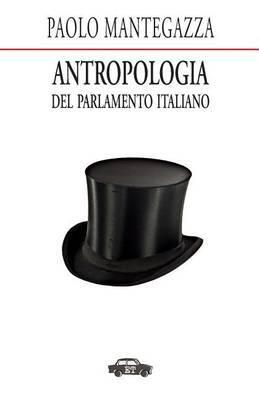 Antropologia del Parlamento Italiano