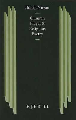 Qumran Prayer and Religious Poetry