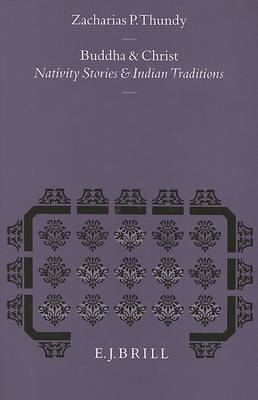 Buddha and Christ: Nativity Stories and Indian Traditions