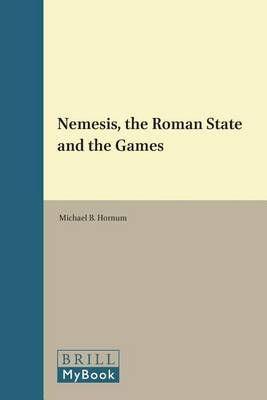 Nemesis, the Roman State and the Games