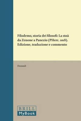 Filodemo, Storia dei Filosofi: La Stoa da Zenone a Panezio (Pherc. 1018). Edizione, Traduzione e Commento