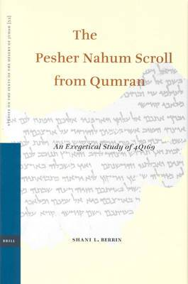 The Pesher Nahum Scroll from Qumran: An Exegetical Study of 4q169