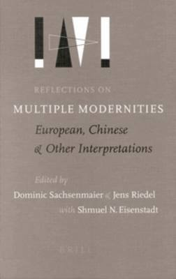 Reflections on Multiple Modernities: European, Chinese and Other Interpretations