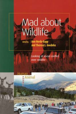 Mad about Wildlife: Looking at Social Conflict over Wildlife
